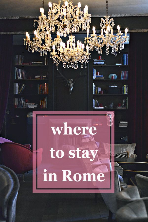 Where to Stay in Rome // small & boutique hotels