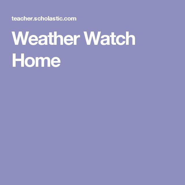 Weather Watch Home