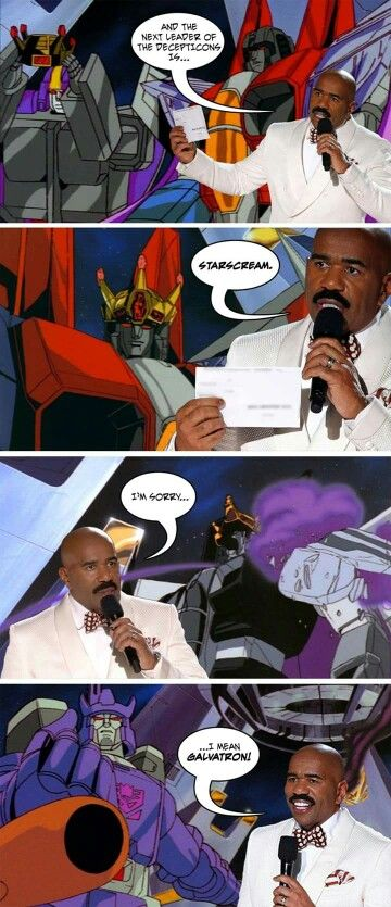 Galvatron for the win.