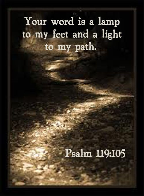 Psalm 119:105  The oil lamp only lets you see a few feet ahead as you carry it.