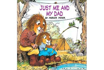 First Fathers Day gift ideas, Just Me and My Dad by Mercer Mayer children's book