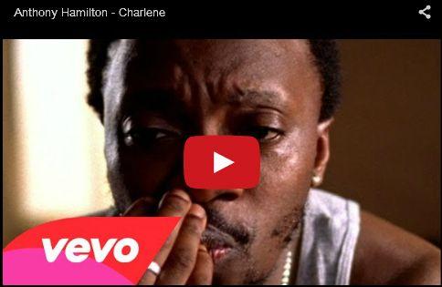 Watch: Anthony Hamilton - Charlene See lyrics here: http://anthonyhamiltonlyrics.blogspot.com/2010/09/charlene-lyrics-anthony-hamilton.html #lyricsdome