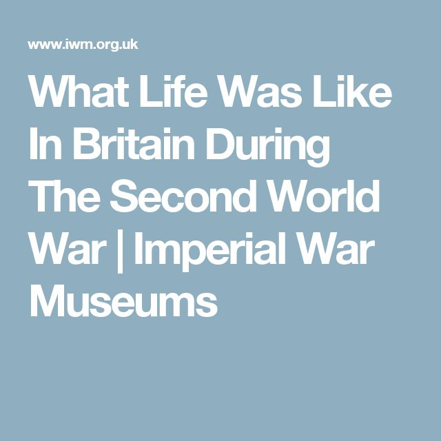 What Life Was Like In Britain During The Second World War | Imperial War Museums