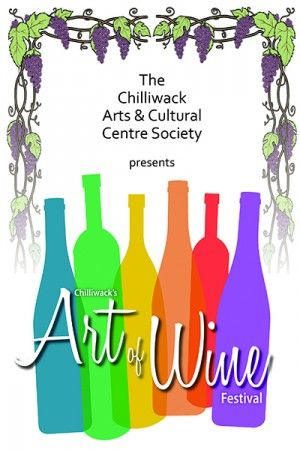 Chilliwack's very first Art of Wine Festival, May 10, 2014!