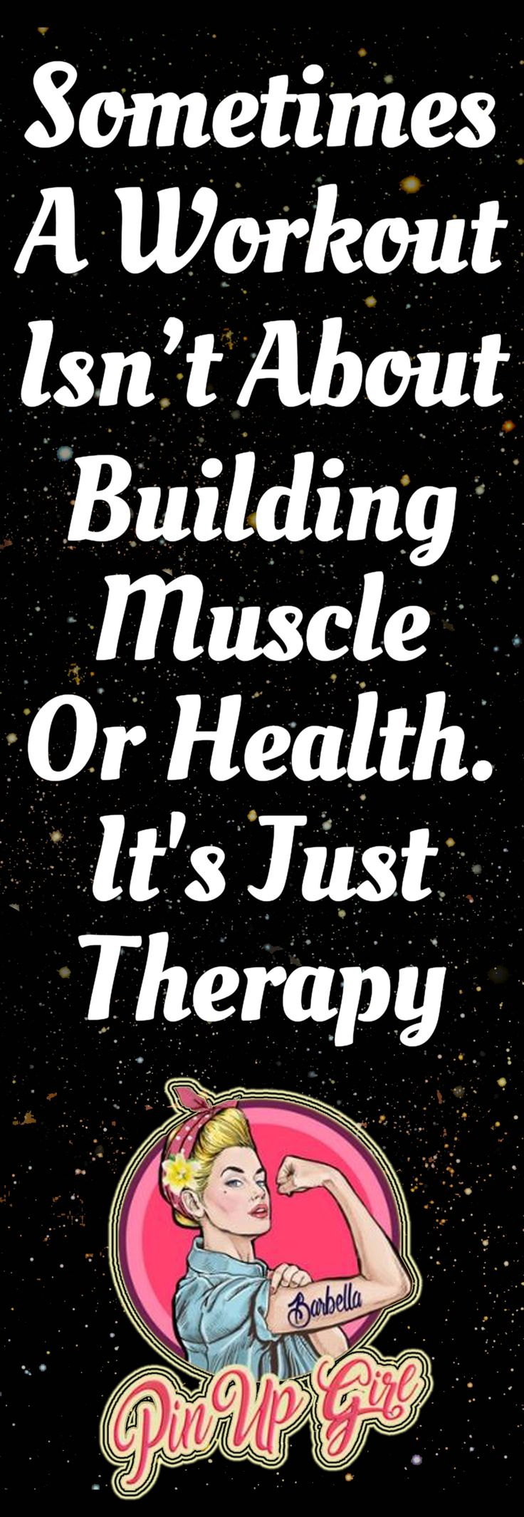 Sometimes A Workout Isn't About Building Muscle Or Health. It's Just Therapy. #fitness #fitnessgirl #bodybuilding#exercises #gymlife #fitnessinspiration#squatlife #bootygainsplease #fit#training #workout #motivation#fitnessjourney #fitnessfun #protein#pinupgirlprotein