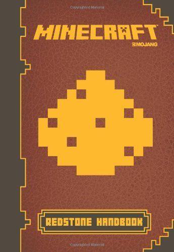 Minecraft: Redstone Handbook: An Official Mojang Book by Scholastic, http://www.amazon.com/dp/054568515X/ref=cm_sw_r_pi_dp_xqExtb1QSMGXY