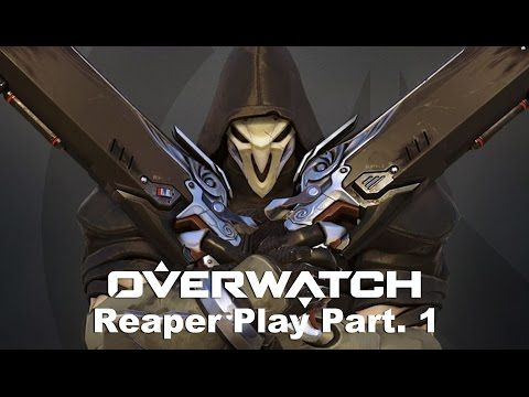 VJ Troll's game video: Overwatch - Reaper Play Part .1# (오버워치) 리퍼 플레이 Par...