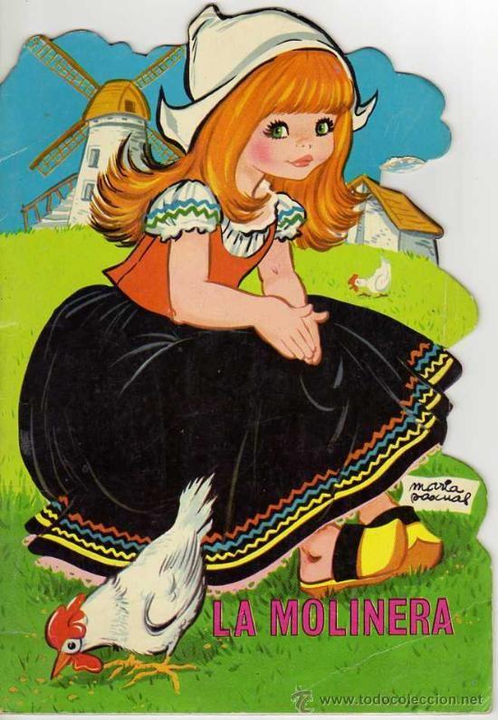 La Molinera. Cuento troquelado. Editorial Toray. 1968. Dibujos: Maria Pascual - Foto 1