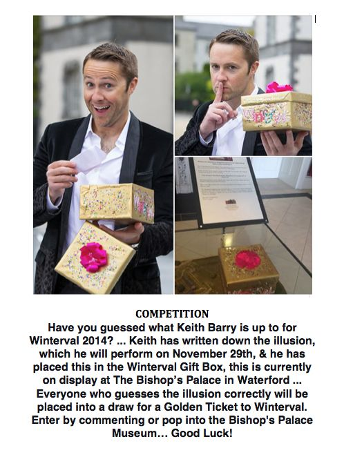 Can you guess what @Keithpbarry is up to for #Winterval Win a #GoldenTicket #Waterford