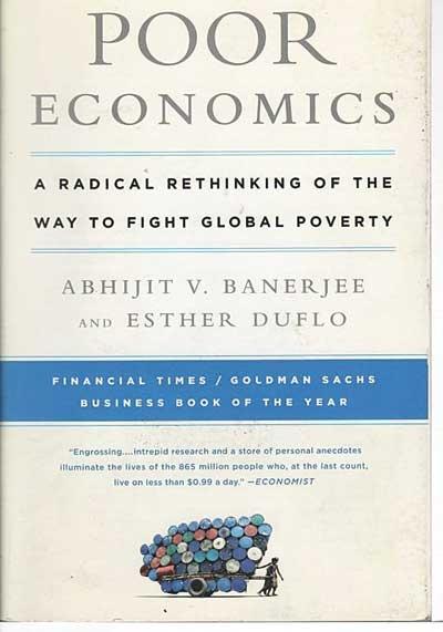 """""""Poor Economics"""" Duflo and Banerjee"""