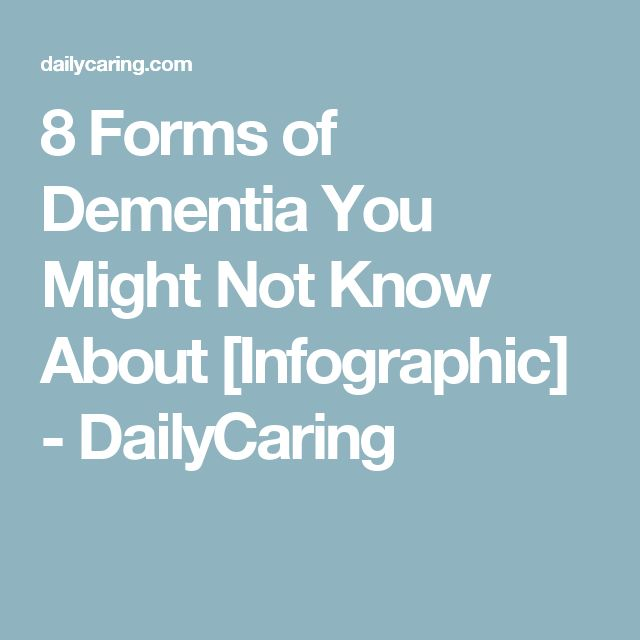 8 Forms of Dementia You Might Not Know About [Infographic] - DailyCaring