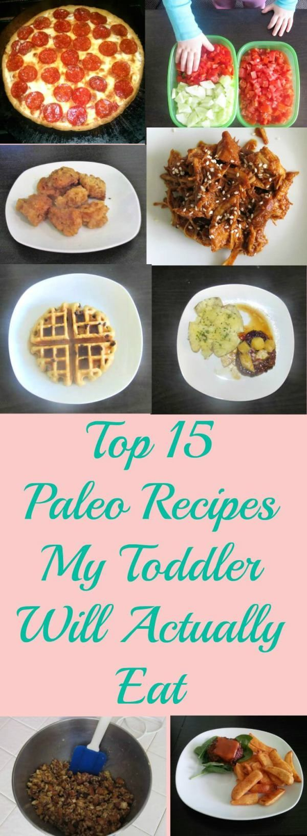 The top paleo recipes that are sure to please even the pickiest of toddlers