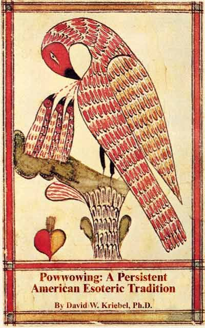 Powwowing: A Persistent American Esoteric Tradition....my grandmother was a Penn Dutch healer called powwowing.