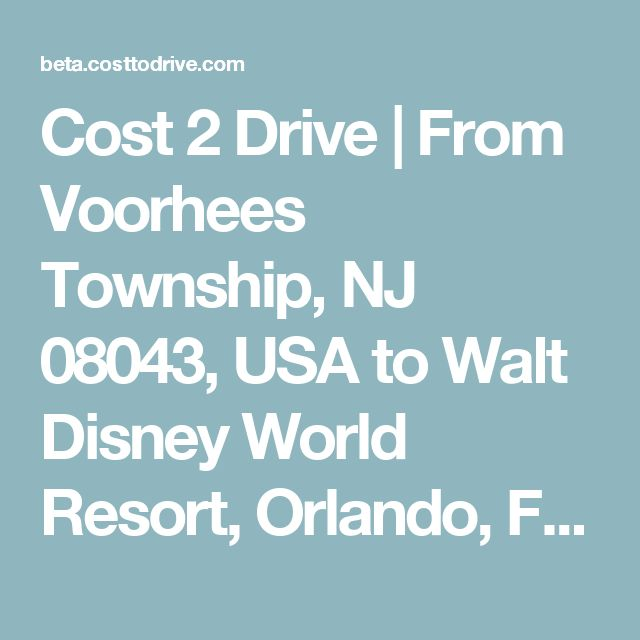 Cost 2 Drive | From Voorhees Township, NJ 08043, USA to Walt Disney World Resort, Orlando, FL 32830, USA,         in 2015 Ford FLEX