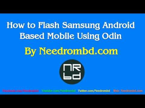 How to Flash Samsung Android Mobile Using Odin | Needrombd