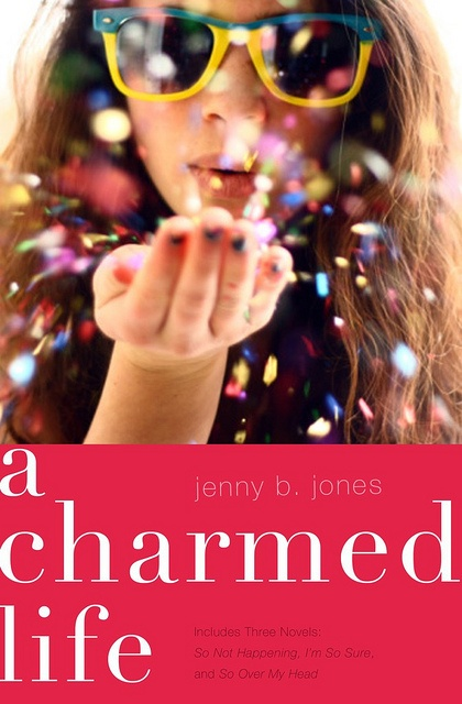 """The """"A Charmed Life"""" series by Jenny B JonesLife Series, Worth Reading, Social Darling, Charms Life, Book Worth, Reading Level, Christian Book, Book Series, Teen Girls"""