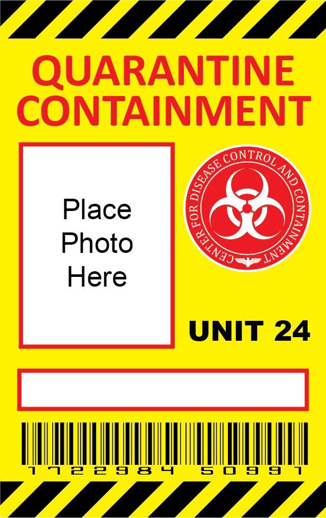 "Quarantine Containment ID Badge. Use this design to make the character cards for everyone. Put a generic silhouette picture on the front (and maybe ""visitor #"" or ""patient #"") and their character's stats on the back. Leave the blank space so they can write their character's name on it.)"