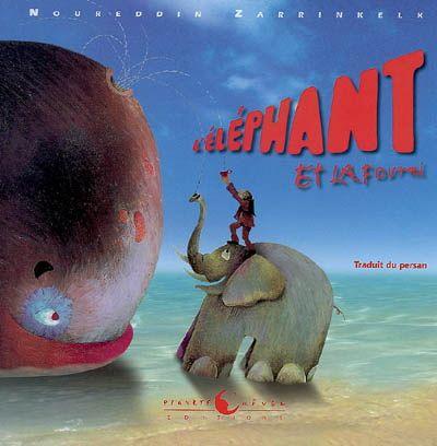 L'Éléphant et la fourmi - NOUREDDIN ZARRINKELK