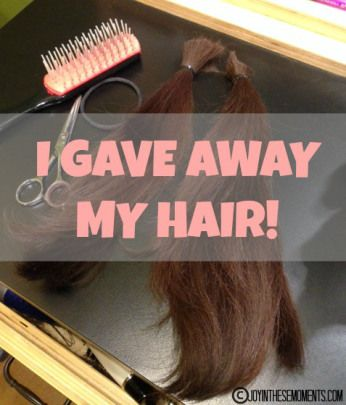 I Gave Away My Hair @Joyinthesemoments.com Possibly a project this summer (Wigs for Kids offers a GS patch for donation)