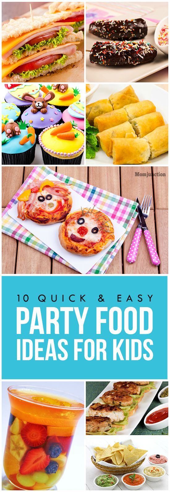 21 Kids Party Food Ideas That Are Yummy To The Core