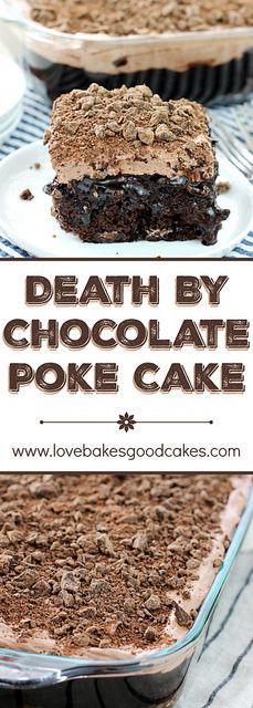 Death By Chocolate Poke Cake!!