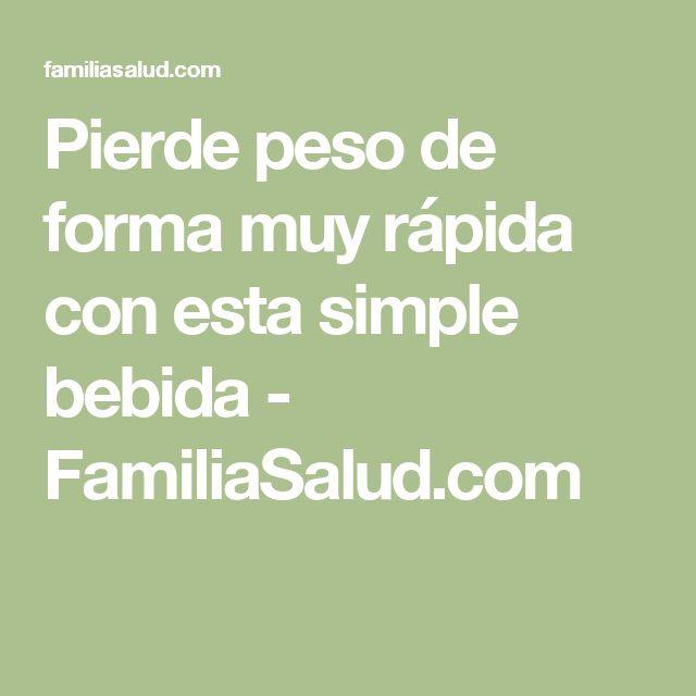 Pierde peso de forma muy rápida con esta simple bebida - FamiliaSalud.com