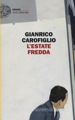 """Fabrizio Giulimondi - Recensioni libri: """"L'ESTATE FREDDA"""" DI GIANRICO CAROFIGLIO"""