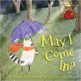May I Come In? by Diane Marsha Arnold