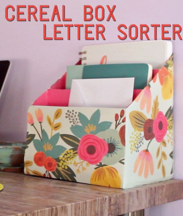 Turn three empty cereal boxes into a pretty letter sorter.   7 Easy Organizing Tricks You'll Actually Want To Try
