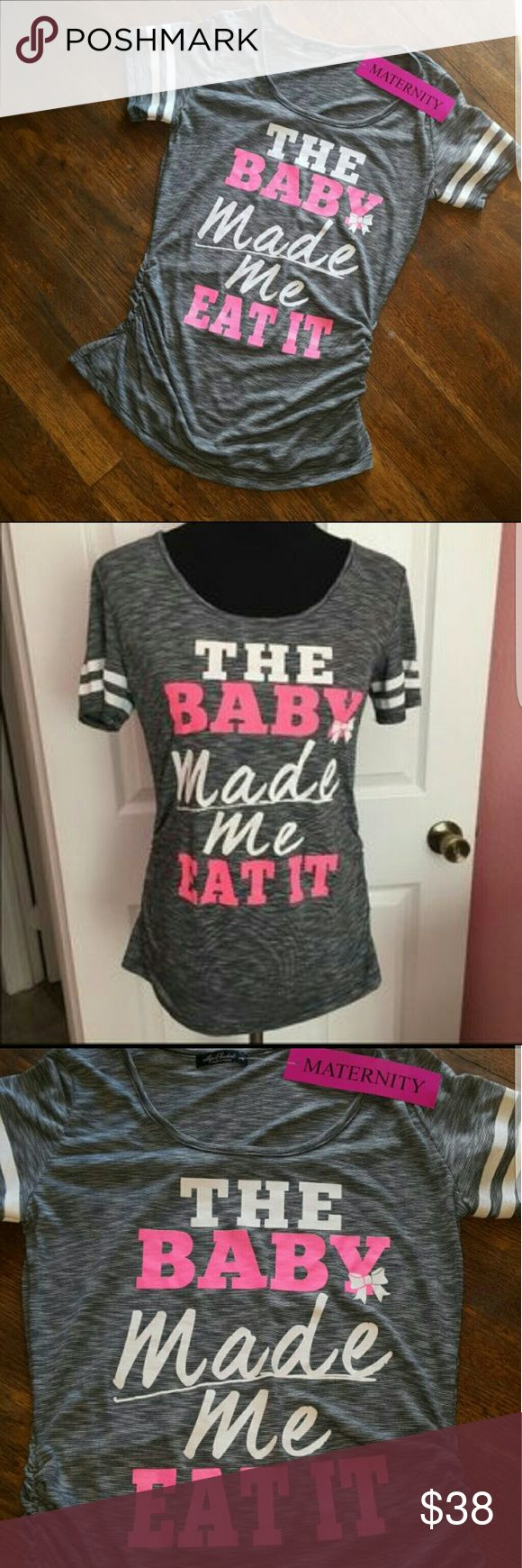 NEW Maternity SUPER cute top NEW never worn maternity shirt! Maternity tag still attached! Super cute tee shirt! Size small but does have the stretchy sides. I wish I was prego so I could wear it!!! Nice comfy feel. Brand new. There's a lot of shirts out there with this saying but not as cute as this one! Perfect shirt to pass along after baby:) Tops Tees - Short Sleeve