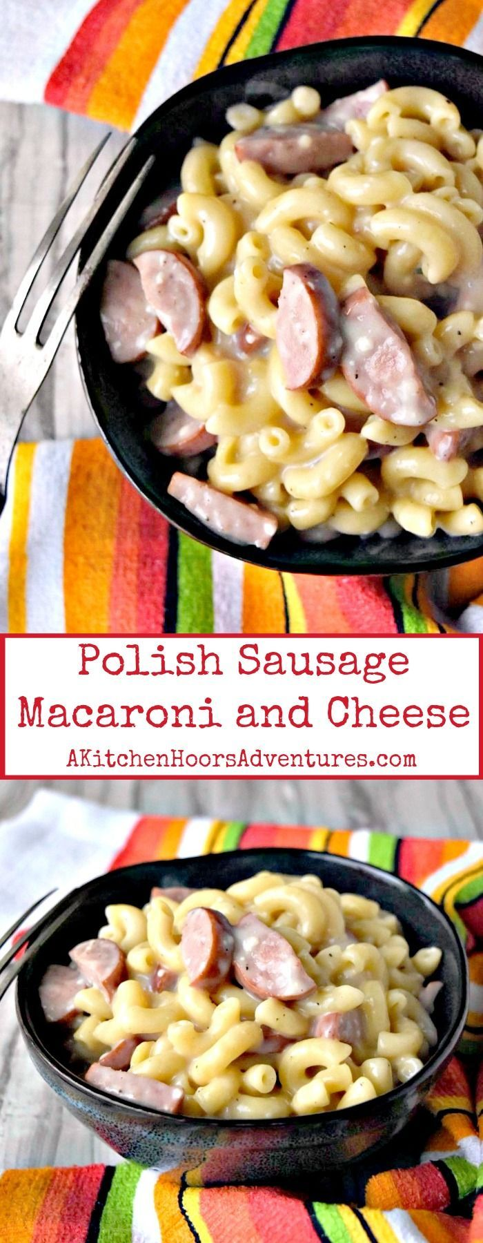 Polish sausage is sauteed and added to macaroni and cheese in one of my family f…