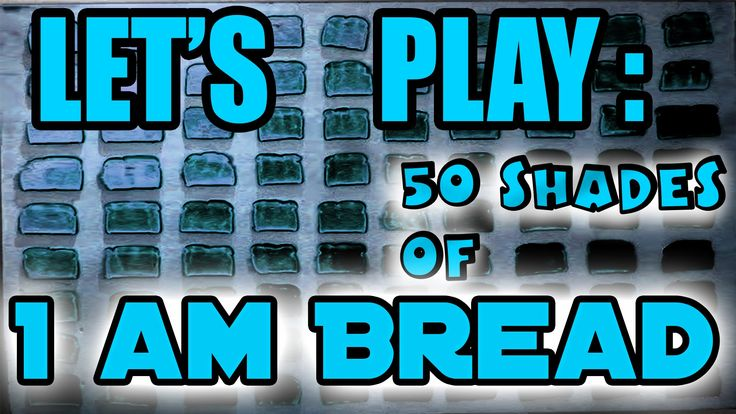 Watch me struggle as I play as a resilient slice of bread.