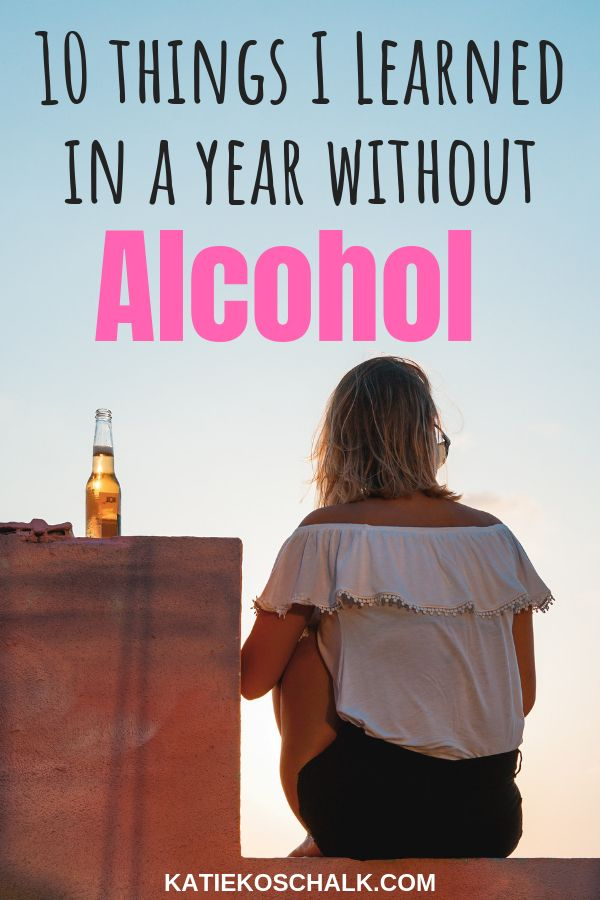 10 Important Things I Learned in a Year Without Alcohol