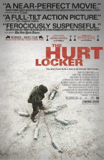 The Hurt Locker: Awesome portrayal of life as a bomb removal expert in Iraq. Searing movie. Did get the Oscar that it deserved.