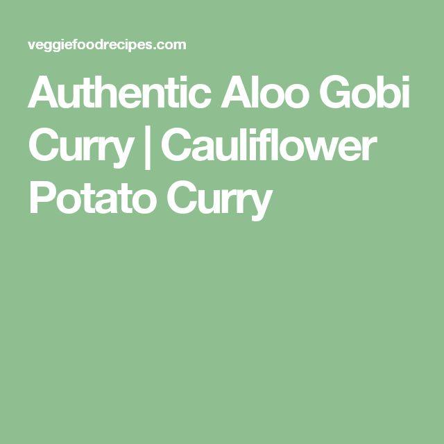 Authentic Aloo Gobi Curry | Cauliflower Potato Curry