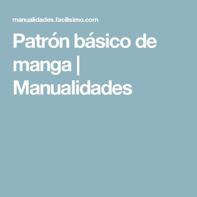 Patrón básico de manga | Manualidades