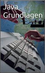 Java Grundlagen (German Edition)