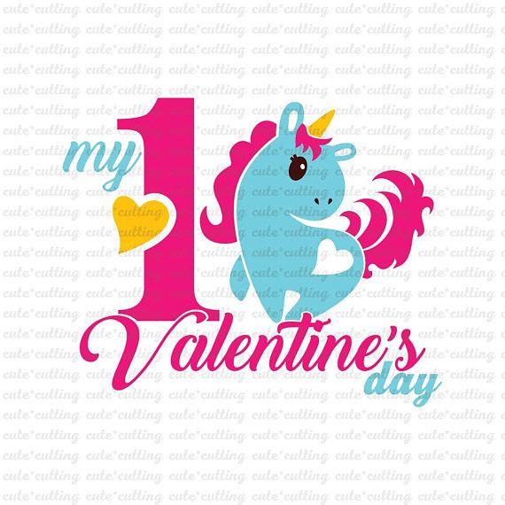 Valentines Day First Valentines Day Svg 1st Unicorn Svg Svg Dxf