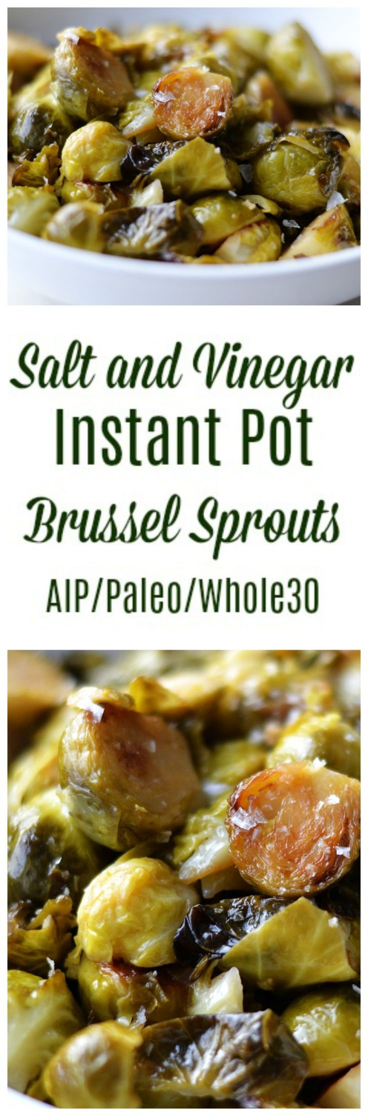 Salt and Vinegar Instant Pot Brussel Sprouts (AIP/Paleo/Whole30) * Lichen Paleo, Loving AIP