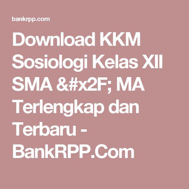 Download KKM Sosiologi Kelas XII SMA / MA Terlengkap dan Terbaru - BankRPP.Com