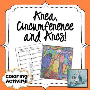 Circles: Area, Circumference, and Arc Lengths - Pi Colorin