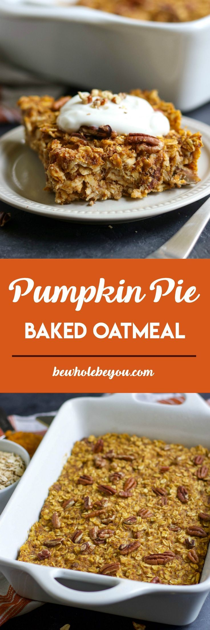 Pumpkin Pie Baked Oatmeal. Have pumpkin pie for breakfast too with this hearty baked oatmeal recipe. Maple sweetened and with just the right spice. Perfect for cozy fall breakfasts! bewholebeyou.com