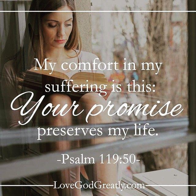 #LoveGodGreatly #Psalm119 Week 3- Monday Read: Psalm 119:50
