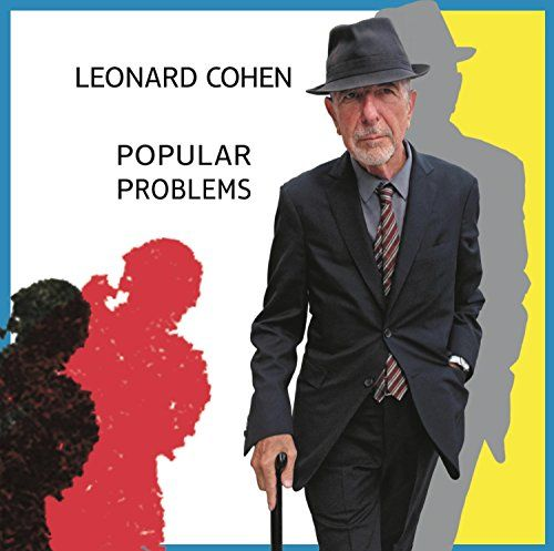 Amazon Price: £13.99 £9.99 You save: £4.00 (29%). (as of September 25, 2014 2:13 pm – Details). Popular Problems Leonard Cohen Format: Audio CD 23 customer reviews Price:	£9.99 & FREE Delivery in the UK on orders over £10. Details Includes FREE MP3 version of this album. Does not apply to gift orders. See Terms and Conditions for important information about costs that may apply for the MP3 version in case of returns and cancellations. In stock. .