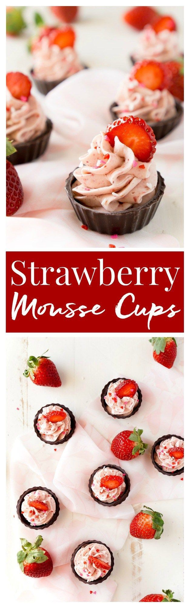 These Strawberry Mousse Cups are an easy dessert! A fluffy strawberry mousse is served in chocolate shells for a fun and simple treat that's great for Valentine's Day, baby showers, bridal showers, or (Chocolate Souffle Easy)