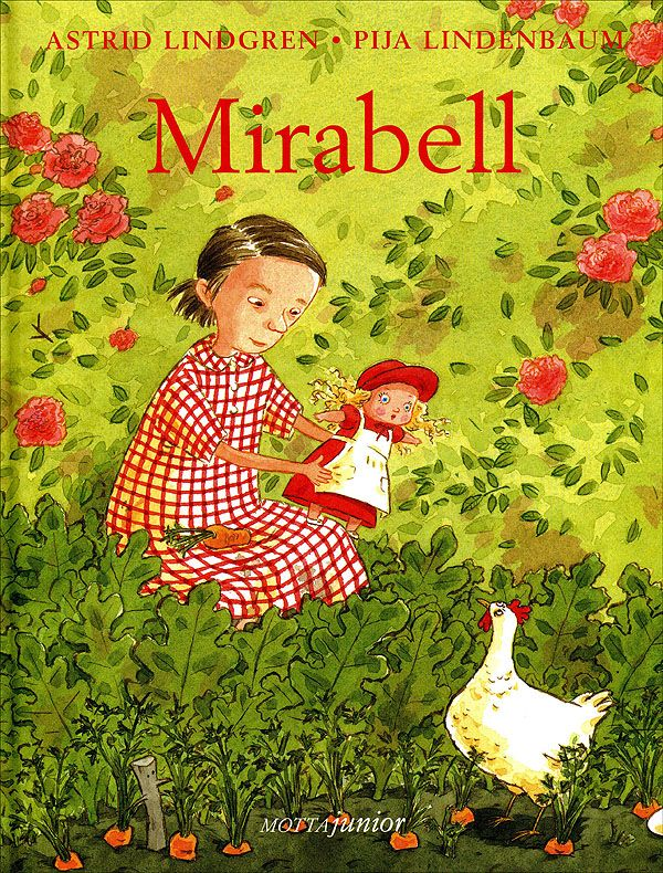"Astrid Lindgren e Pija Lindenbaum, ""Mirabell"", Motta Junior"
