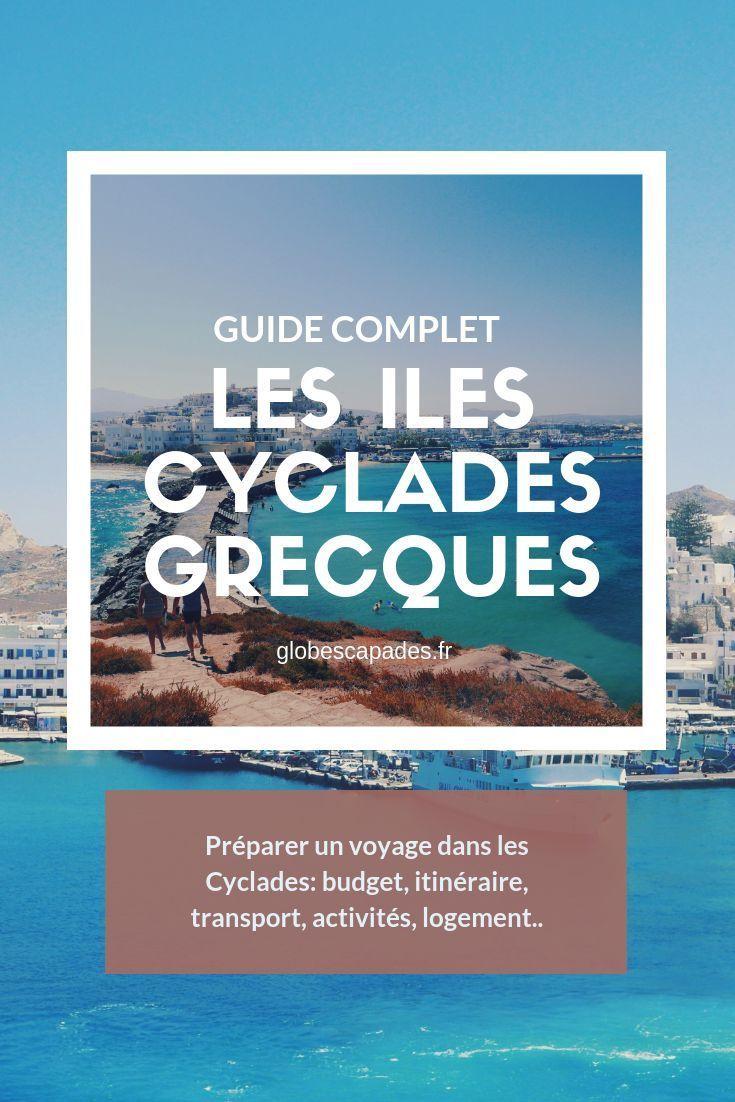 Visiter les Cyclades: Conseils pratiques