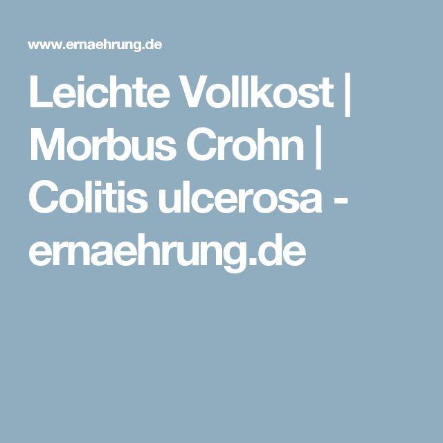 Leichte Vollkost | Morbus Crohn | Colitis ulcerosa - ernaehrung.de