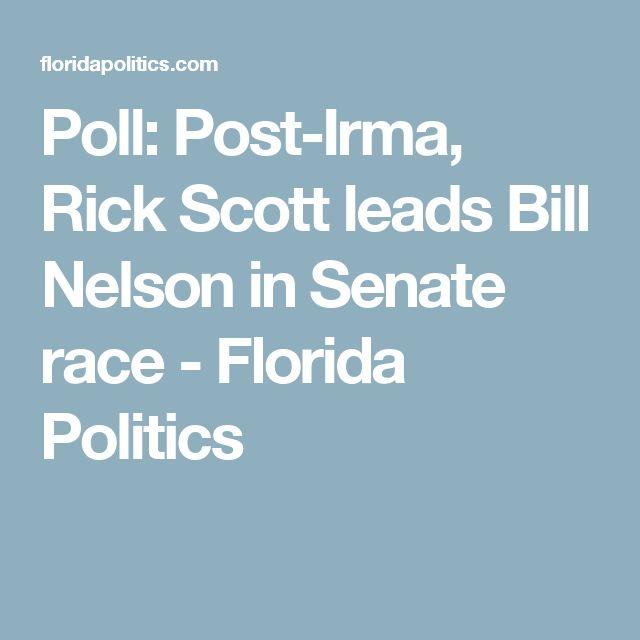 Poll: Post-Irma, Rick Scott leads Bill Nelson in Senate race - Florida Politics