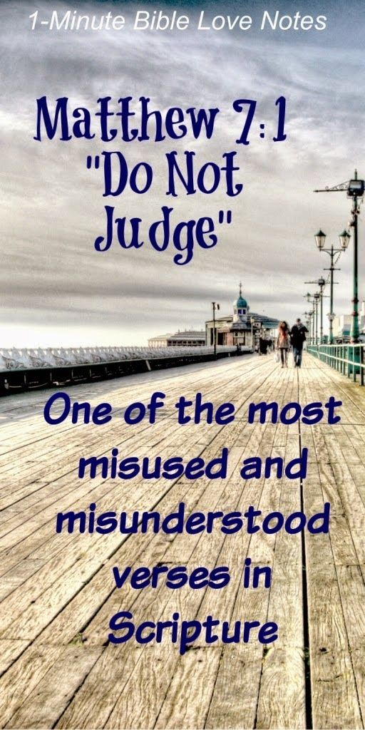 God tells us not to judge hypocritically, but He tells us to Judge fairly. This 1-minute devotion gives multiple Scripture passages to prove that judging is part of a healthy Christian faith.